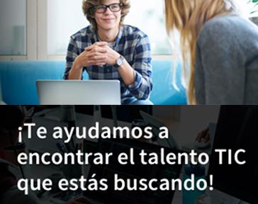 ¿Buscas talento TIC para tu empresa?
