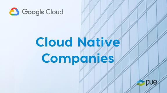 Cómo construir y beneficiarse de un modelo Cloud Native