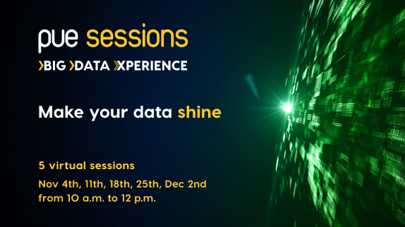 The latest trends in Big Data and Cloud are waiting for you at PUE Sessions